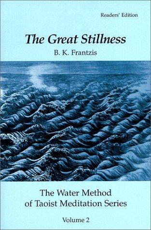 9780963180810: The Great Stillness, the Water Method of Taoist Meditation