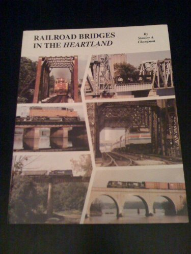 Railroad Bridges in the Heartland: Changnon, Stanley A.