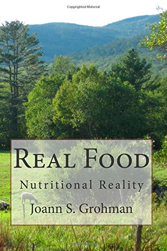 Real Food: Grohman, Joann S