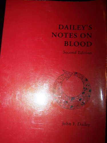 Dailey's Notes on Blood: Dailey, John F.