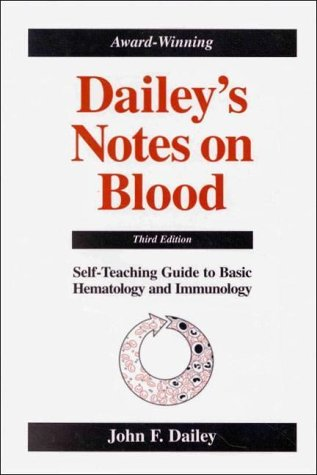 9780963181947: Dailey's Notes on Blood