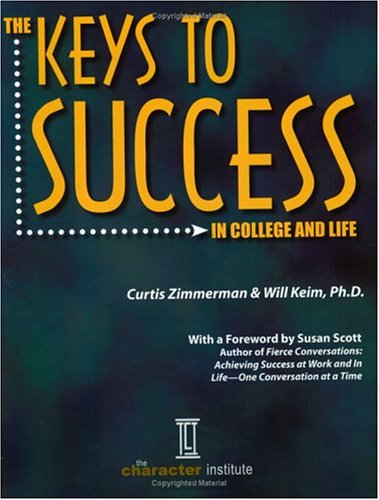 9780963183477: The Keys to Success in College and Life