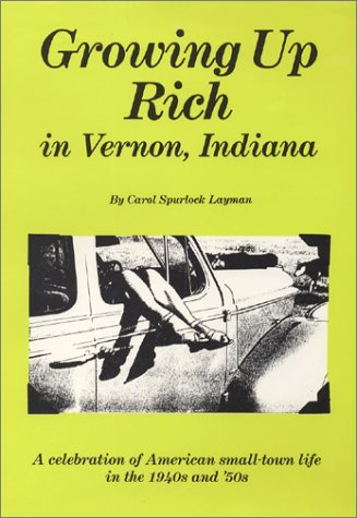 Growing Up Rich in Vernon, Indiana: Carol Spurlock