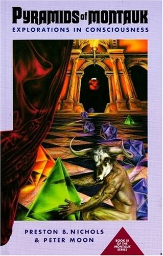 9780963188922: Pyramids of Montauk: Explorations in Consciousness (The Montauk Trilogy Book 3)