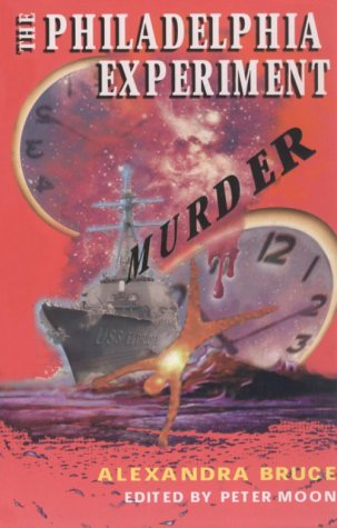 9780963188953: The Philadelphia Experiment Murder: Parallel Universes and the Physics of Insanity