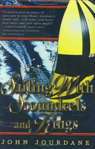 9780963189615: Sailing with Scoundrels and Kings