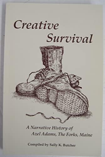 Creative Survival: A Narrative History of Azel: Azel Adams