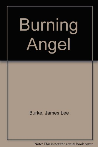 9780963192530: Burning Angel