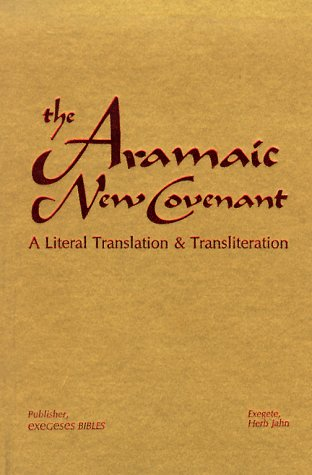 9780963195166: The Aramaic New Covenant
