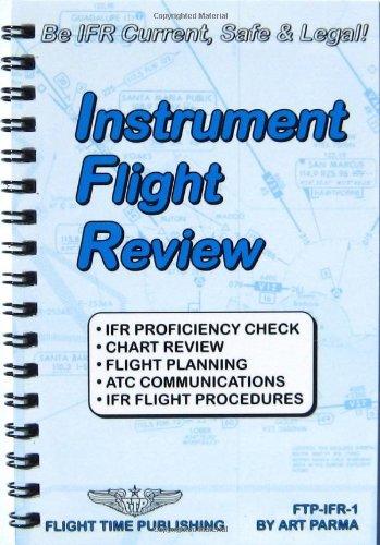 Instrument flight review (Flight bag series): Parma, Art