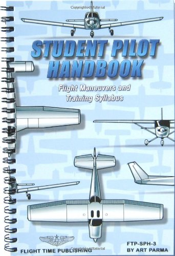 9780963197337: Student Pilot Handbook : Flight Operations and Maneuvers Manual