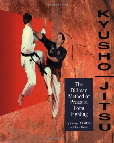9780963199614: Kyusho-Jitsu: The Dillman Method of Pressure Point Fighting