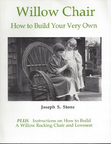 9780963199805: Willow Chair: How to Build Your Very Own