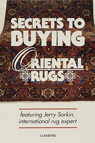 Secrets to Buying Oriental Rugs: An Insider's: Jerry Sorkin; Lenny
