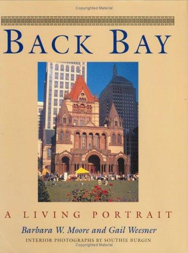 Back Bay: A Living Portrait: Barbara W. Moore