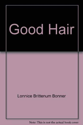 9780963210005: Good hair: For colored girls who've considered weaves when the chemicals became too ruff