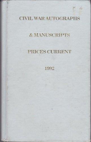 Civil War Autographs & Manuscripts Prices Current 1992 (Civil War Price Guide No. I): Seagrave,...