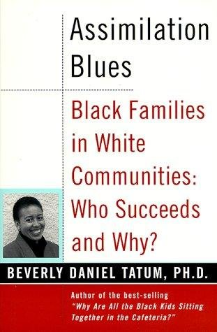 9780963214621: Assimilation Blues: Black Families in a White Community