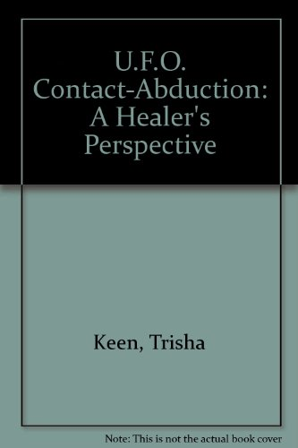 9780963215307: U.F.O. Contact-Abduction: A Healer's Perspective