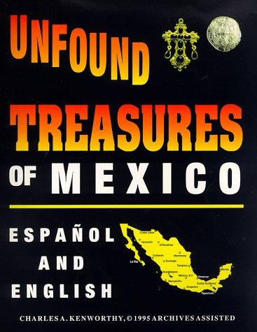 9780963215642: Unfound Treasures of Mexico