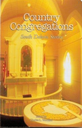 9780963215765: Country Congregations : South Dakota Stories