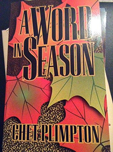 9780963219046: A word in season