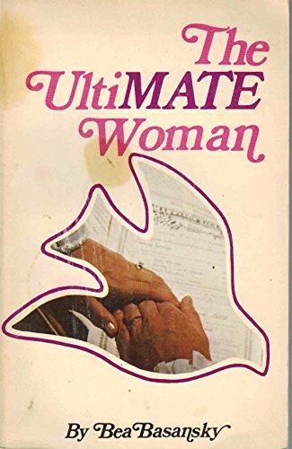 The Ultimate Woman: Basansky, Bea