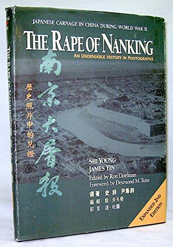 Rape of Nanking: An Undeniable History in: James Yin; Shi