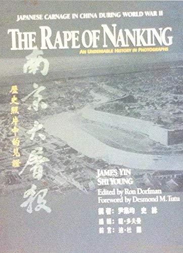Rape of Nanking: An Undeniable History in: Dorfman, Ron; Yin,