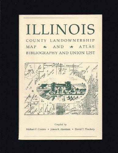 Illinois county landownership map and atlas, bibliography and union list: Conzen, Michael P