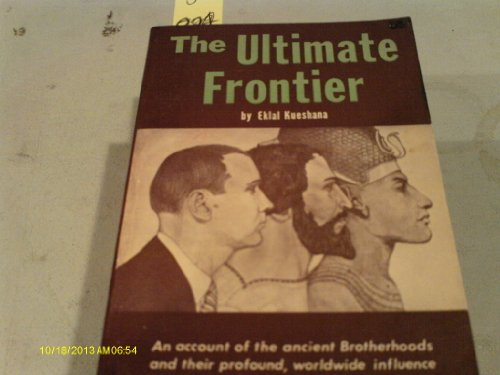 9780963225207: The Ultimate Frontier