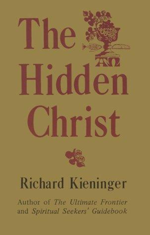 9780963225214: The Hidden Christ