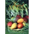 9780963226457: Tropical mangos: How to grow the world's most delicious fruit (English and Spanish Edition)