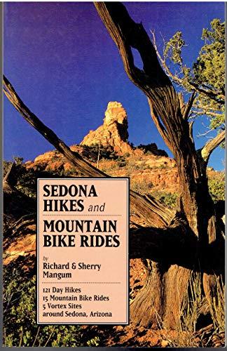 9780963226525: Title: Sedona Hikes Mountain Bike Rides One Hundred Twen