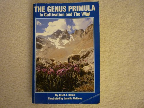 9780963228901: The genus Primula in cultivation and the wild