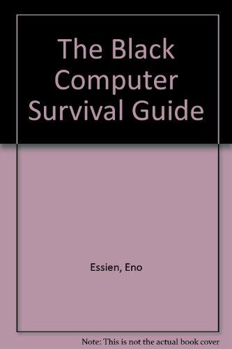 9780963230201: The Black Computer Survival Guide
