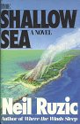 The Shallow Sea: Ruzic, Neil