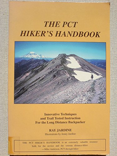 9780963235909: PCT Hiker's Handbook: Innovative Techniques and Trail Tested Instruction for the Long Distance Hiker