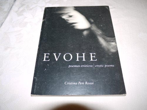 9780963236357: Evohe: Poemas Eroticos - Erotic Poems