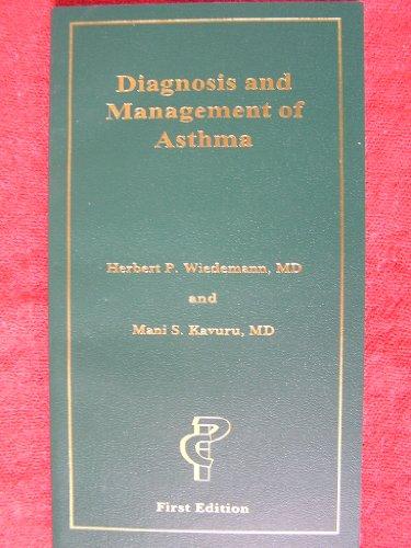 Diagnosis & Management of Asthma: Herbert P. Wiedemann;