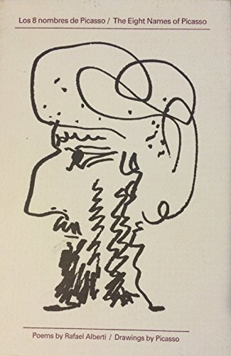 9780963245700: The Eight Names of Picasso/Los 8 Nombres De Picasso