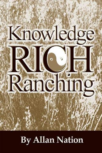 9780963246066: Knowledge Rich Ranching
