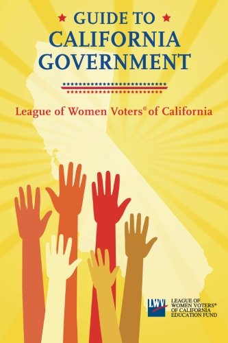 9780963246523: Guide to California Government