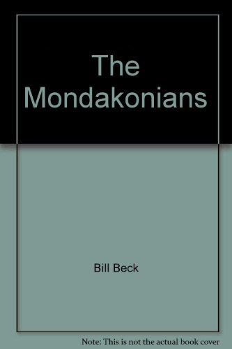 The Mondakonians Energizers of the Prairie: Bill Beck