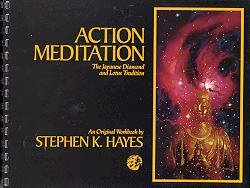 9780963247377: Action Meditation: The Japanese Diamond and Lotus Tradition