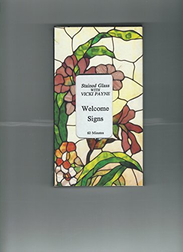 9780963248671: Stained Glass with Vicki Payne - Welcome Signs