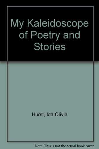 9780963252104: My Kaleidoscope of Poetry and Stories