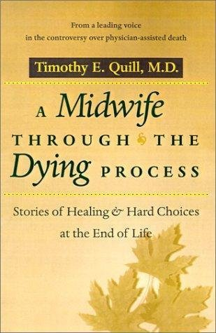 9780963255303: Midwives to the dying