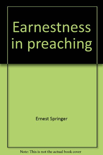 9780963255778: Earnestness in preaching: Admonition from the fathers