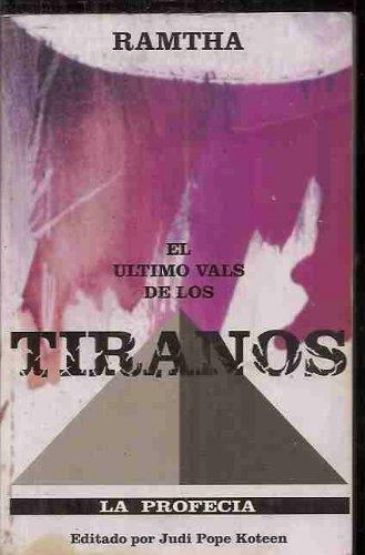 9780963257314: El Ultimo Vals De Los Tiranos